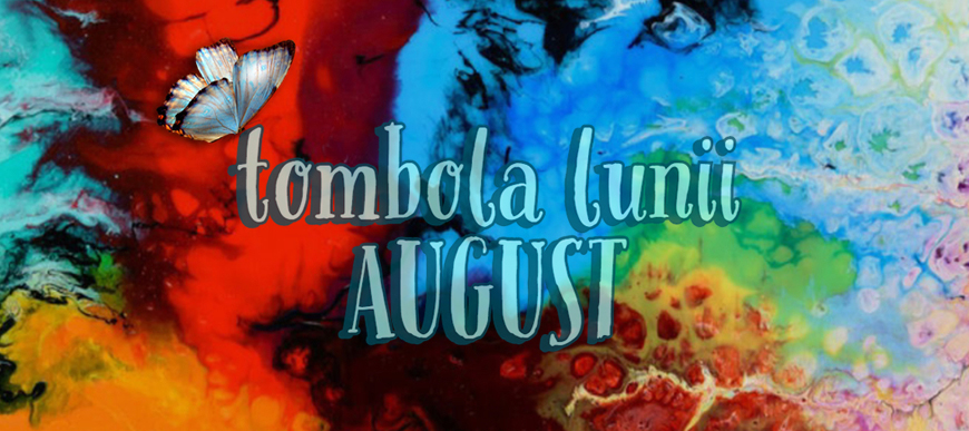 Tombola Lunii August