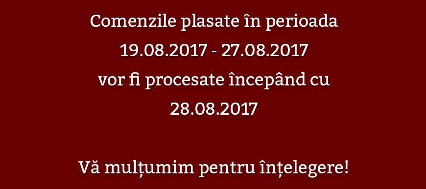 Comenzile plasate în perioada 19.08-27.08.2017!