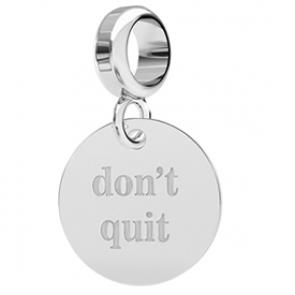 Charm ''Don't Quit''